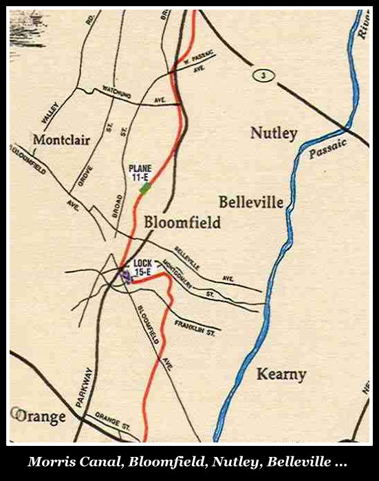Morris Canal flowed through Bloomfield, Nutley, and Belleville NJ
