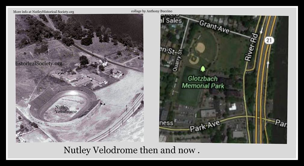 Nutley Velodrome, then and now,  Nutley, NJ, Cycle Racing, Midget Car racing, Nutley Historical Society