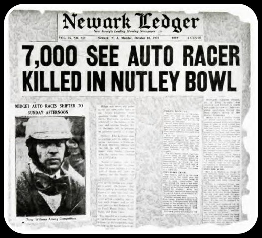 7,000 see auto racer killed in Nutley bowl, Newark Ledger, Nutley Velodrome